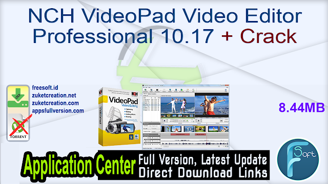 NCH VideoPad Video Editor Professional 10.17 + Crack