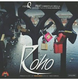 Fid Q Ft. Christian Bella - Roho