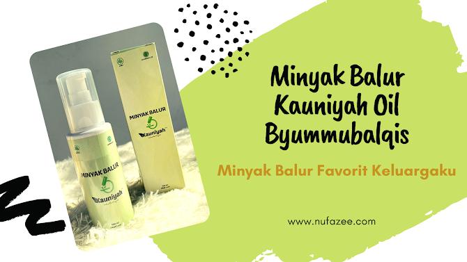 Minyak Balur Kauniyah Oil Byummubalqis, Minyak Balur Favorit Keluargaku