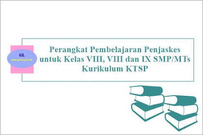 Perangkat Pembelajaran Penjaskes SMP/MTs Kurikulum KTSP