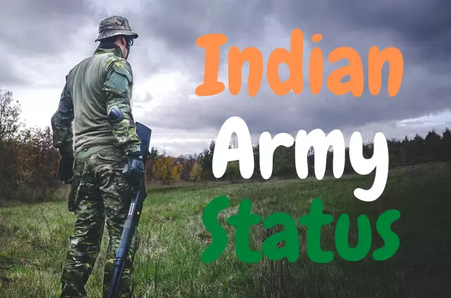 500+ Indian Army Status, Shayari in Hindi 2021