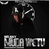 Audio: Nay Wa Mitego (Mr Nay) - Muda Wetu