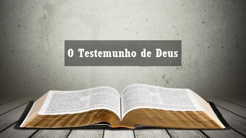 O Testemunho de Deus