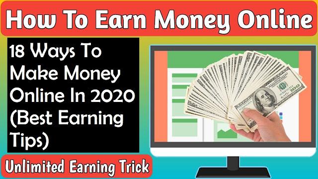 18 Ways To Make Money Online In 2020