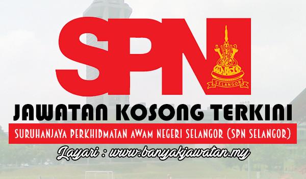 Jawatan Kosong 2017 di Suruhanjaya Perkhidmatan Awam Negeri Selangor (SPN Selangor)