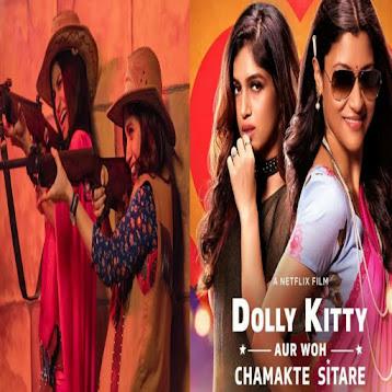 Dolly Kitty Aur Woh Chamakte Sitare Netflix Movie Review