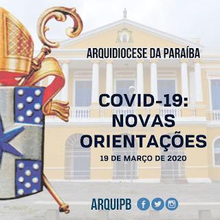 COVID-19: SUSPENSÃO DAS MISSAS COM PARTICIPAÇÃO DO POVO E OUTRAS PROVIDÊNCIAS