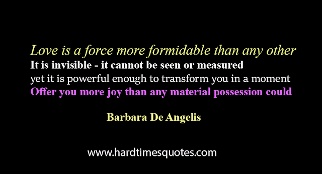 Love is a force more formidable than any other