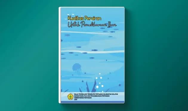 Buku Kualitas Perairan untuk Pemeliharaan Ikan