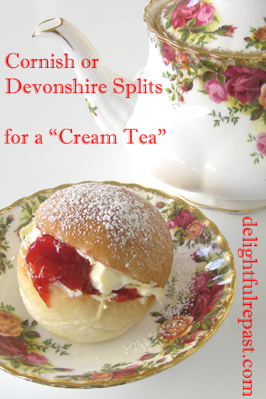 "Cornish or Devonshire Splits - A British West Country ""Cream Tea"" Classic / www.delightfulrepast.com"