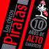 LOS CHICOS PIRATA - 10 AÑOS DE ALTO CUARTETO ( RESUBIDO )