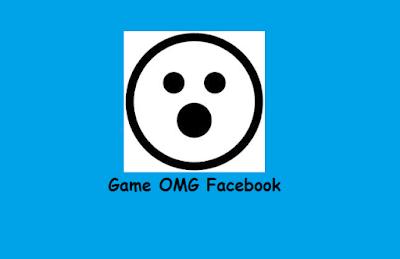 Game OMG Facebook