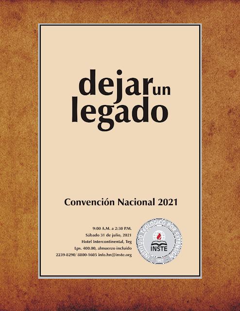 Convención Nacional 2021: 'dejar un Legado'