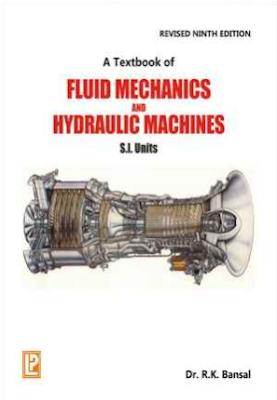 "A Textbook of Fluid Mechanics and Hydraulic Machines""  By-Dr. R.K. Bansal"