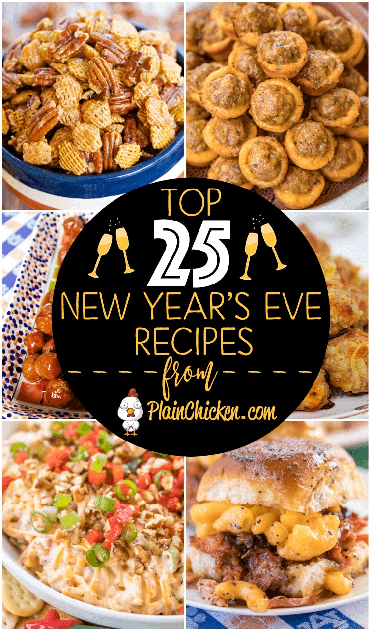 Top 25 New Years Eve Party Recipes - easy recipes that are guaranteed to be a hit for your NYE party! Can make most of the recipes ahead of time and bake when ready! #newyears #NYE #partyfood