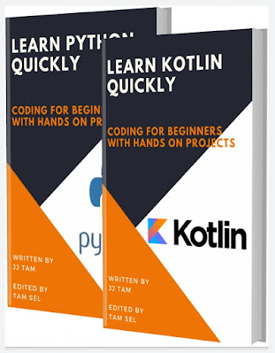 LEARN KOTLIN AND PYTHON: Coding For Beginners! KOTLIN AND PYTHON Crash Course, A QuickStart Guide, Tutorial Book by Program Examples, In Easy Steps!
