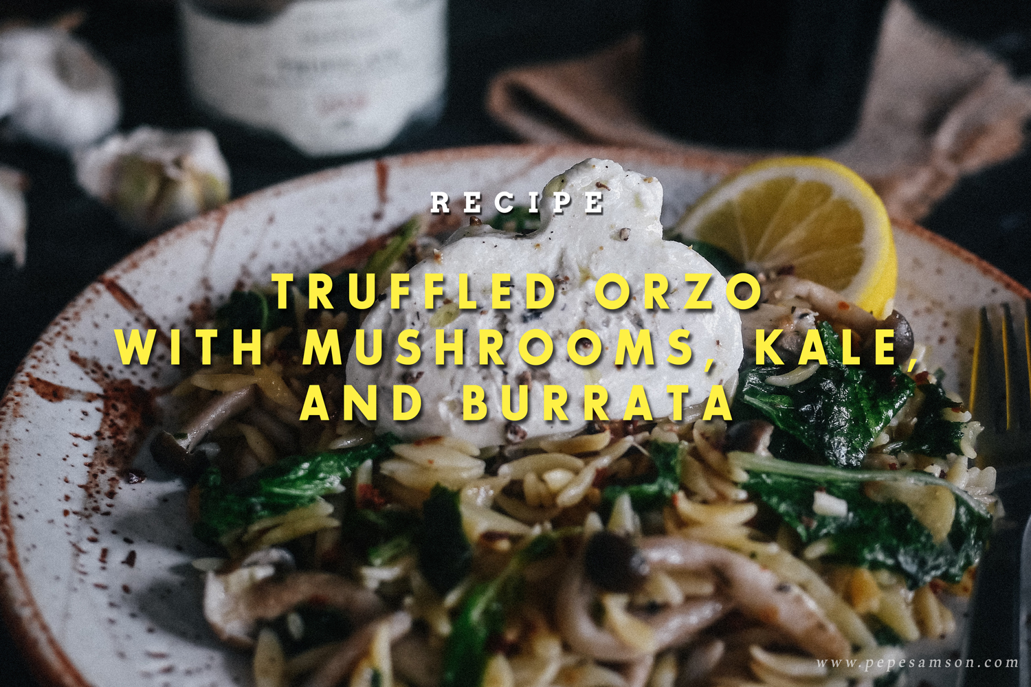 Recipe: Truffled Orzo with Mushrooms, Kale, and Burrata