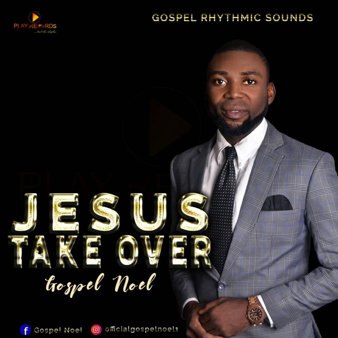 Image De Noel Jesus.Music Gospel Noel Jesus Take Over Gospelphase Ng