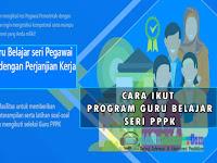 Ayo, Belajar Persiapan Tes P3K Melalui Program Guru Belajar Seri PPPK