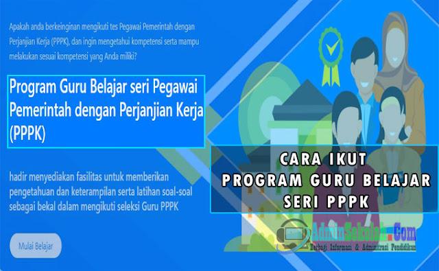 cara lulus P3K melalui Program Guru Belajar Seri PPPK