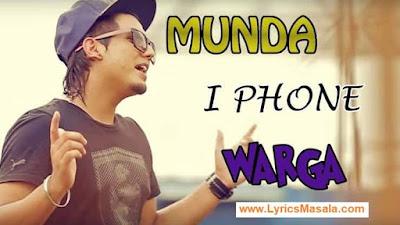 Munda iPhone Warga Song Lyrics