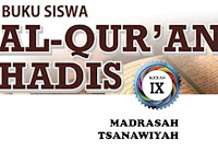 Buku Siswa Al Quran Hadis Kelas 9 MTs Sesuai KMA 183 Tahun 2019