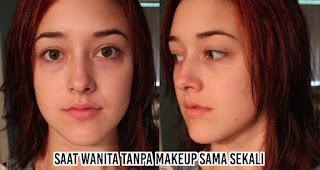 Saat wanita tanpa makeup sama sekali