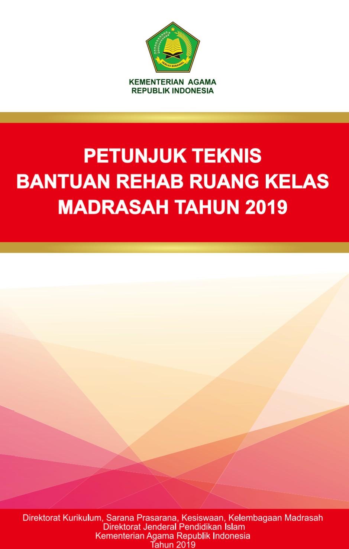 Juknis Emis 2019 : juknis, PETUNJUK, TEKNIS, BANTUAN, REHAB, BERAT, RUANG, KELAS, MADRASAH, TAHUN, ANGGARAN
