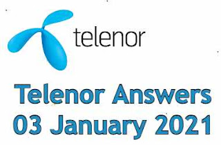 Telenor Quiz Today 03 January 2021 | Telenor Answers 03 January 2021