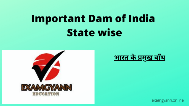 Important Dams of India State wise