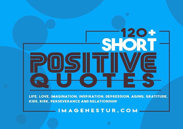 Best Positive Short Quotes