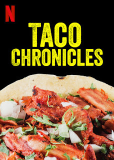 Review of Taco Chronicles from Netflix