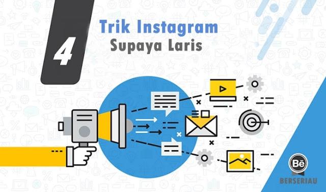 Trik Terbaik Instagram untuk Meningkatkan Penjualan 4 Trik Terbaik Instagram untuk Meningkatkan Penjualan