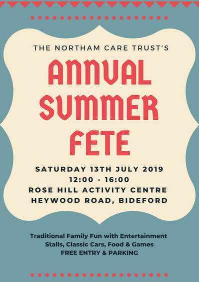 The Northam Care Trust's Annual Summer Fete Saturday 13th July