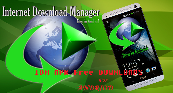 Internet Download Manager(IDM) Pro APK File Latest Version For Android