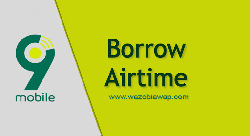 how to borrow airtime on 9mobile