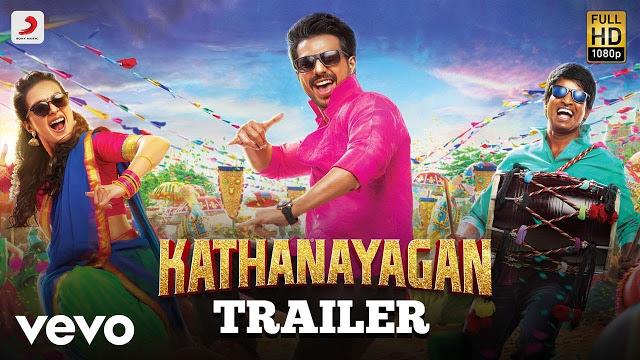 Kathanayagan Movie Official Tamil Trailer