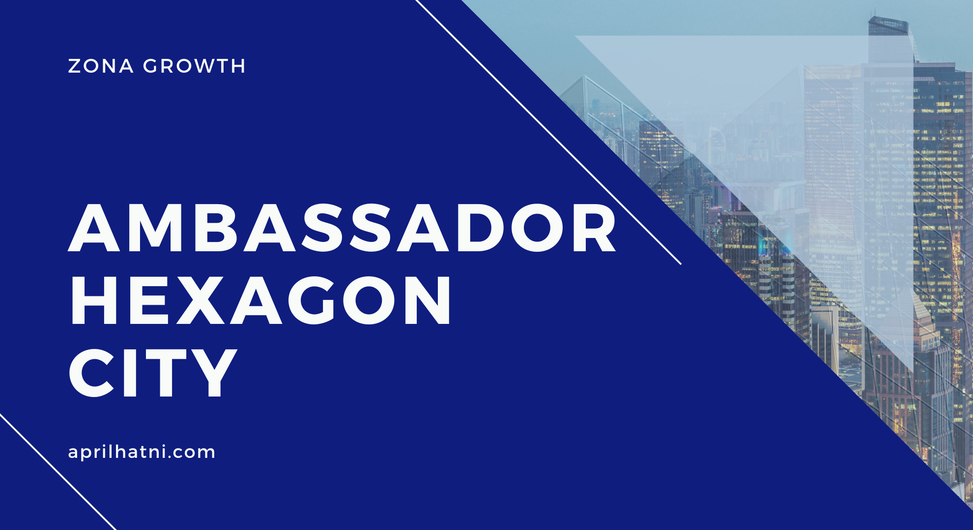 ambassador hexagon city