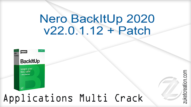 Nero BackItUp 2020 v22.0.1.12 + Patch