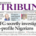 NAIJA NEWSPAPERS: TODAY'S THE TRIBUNE NEWSPAPER HEADLINES [16 AUGUST, 2017].