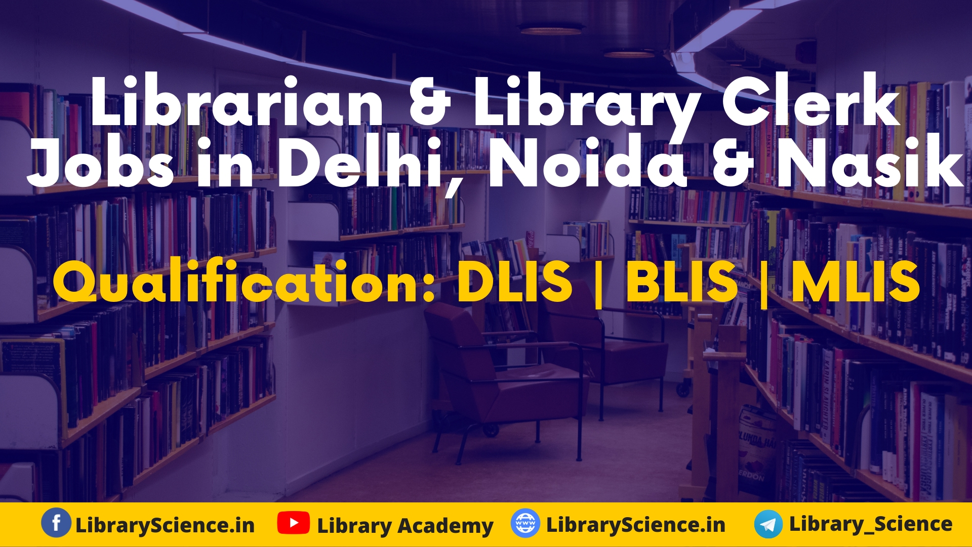 Librarian & Library Clerk Vacancy 2020 in Delhi, Noida, & Nasik