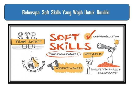 Soft Skills Yang Wajib Untuk Dimiliki
