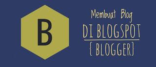 Cara Membuat Blog Di Blogspot (blogger)