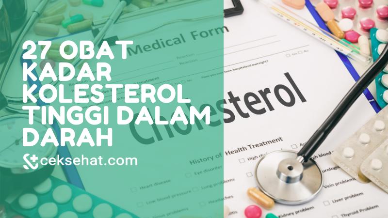 27-obat-kadar-kolesterol-tinggi-dalam-darah