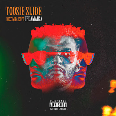 JP da Maika - Toosie Slide [Download] 2021