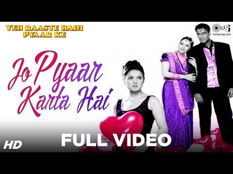 Jo Pyaar Karta Hai video Song Download Yeh Raaste Hain Pyaar Ke 2001 Hindi