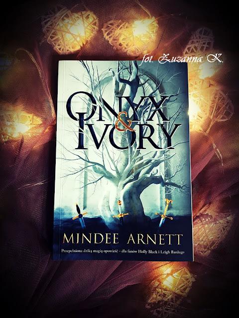 """Tam, gdzie ciemność oznaczała śmierć - """"Onyx & Ivory"""" Mindee Arnett [RIME CHRONICLES #1] *Zuzanna*"""