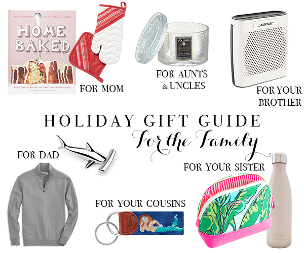 A gift guide for giving to family members.