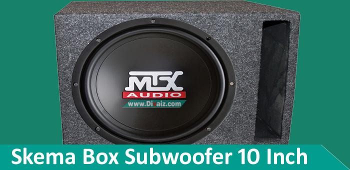 Skema Box Subwoofer 10 inch Rumahan