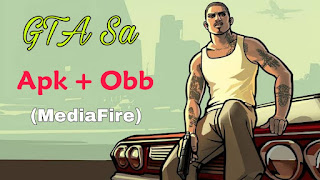 Gta sa, gta san andreas, free gta sa, gta sa obb+apk, download gta sa mediafire , gta 2021
